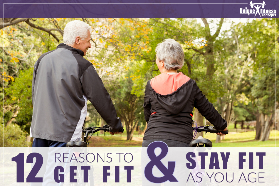 12-Reasons-to-Get-Fit-and-Stay-Fit-as-You-Age