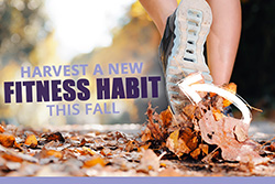 Harvest a New Fitness Habit This Fall
